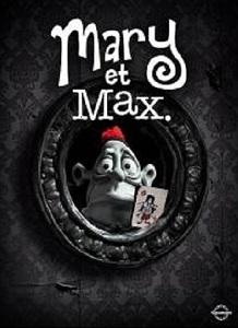 Mary et Max / Adam Elliot (réal)   Elliot, Adam. Metteur en scène ou réalisateur. Scénariste