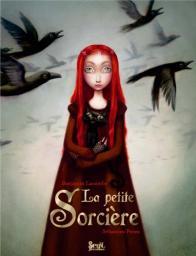 La petite sorcière / texte et illustrations Benjamin Lacombe | Lacombe, Benjamin (1982-....). Auteur