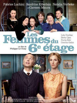 Les femmes du 6ème [sixième] étage / Philippe Le Guay (réal)   Le Guay, Philippe. Metteur en scène ou réalisateur. Scénariste