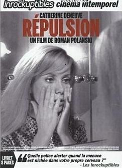 Répulsion / Roman Polanski (réal)   Polanski, Roman (1933-....). Metteur en scène ou réalisateur. Scénariste