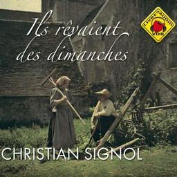 Ils revaient des dimanches (Livre Audio) / Christian Signol | Signol, Christian. Auteur
