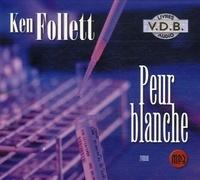 Peur blanche (Livre audio) / Ken Follett  