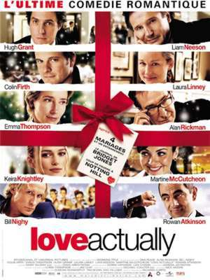 Love Actually / Richard Curtis (réal) | Curtis, Richard. Metteur en scène ou réalisateur. Scénariste