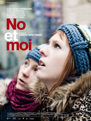 No et moi / Zabou Breitman (réal)   Breitman, Zabou. Metteur en scène ou réalisateur. Scénariste. Acteur
