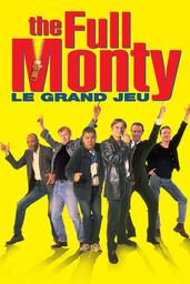 The Full Monty : Le grand jeu / Peter Cattaneo (réal) | Cattaneo, Peter. Metteur en scène ou réalisateur