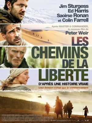 Les chemins de la liberté / Peter Weir (réal) | Weir, Peter. Metteur en scène ou réalisateur. Scénariste. Producteur