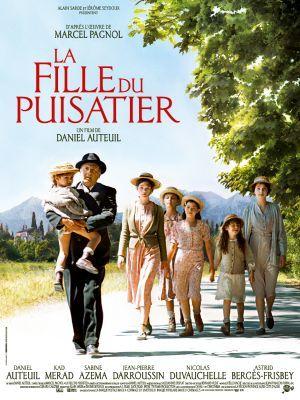 La fille du puisatier / Daniel Auteuil (réal) | Auteuil, Daniel (1950-....). Metteur en scène ou réalisateur. Scénariste. Acteur