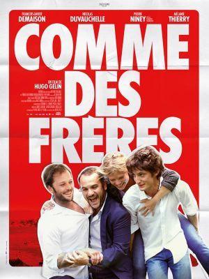 Comme des frères / Hugo Gélin (réal) | Gélin, Hugo. Metteur en scène ou réalisateur. Scénariste