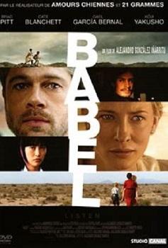 Babel / Alejandro Gonzalez Inarritu (réal)   Gonzalez Inarritu, Alejandro (1963-....). Metteur en scène ou réalisateur