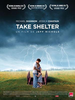 Take Shelter / Jeff Nichols (réal)   Nichols, Jeff. Metteur en scène ou réalisateur. Scénariste