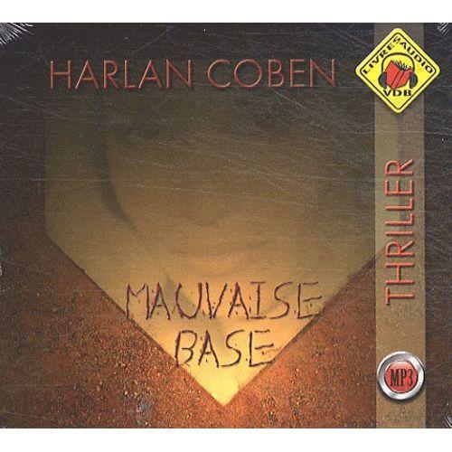 Mauvaise base (Livre Audio) / Harlan Coben | Coben, Harlan ((1962-...)). Auteur