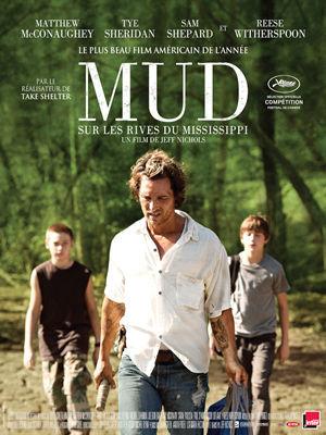 Mud : sur les rives du Mississippi / Jeff Nichols (réal)   Nichols, Jeff. Metteur en scène ou réalisateur