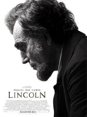 Lincoln / Steven Spielberg (réal)   Spielberg, Steven (1946-....). Metteur en scène ou réalisateur
