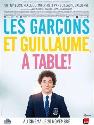Les garçons et Guillaume, à table ! / Guillaume Gallienne (réal) | Gallienne, Guillaume (1972-....). Acteur. Scénariste. Metteur en scène ou réalisateur