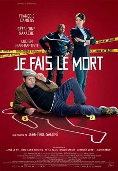 Je fais le mort / Jean-Paul Salomé (réal)   Salomé, Jean-Paul. Scénariste. Metteur en scène ou réalisateur