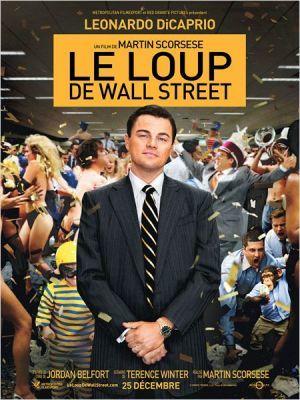 Le Loup de Wall Street / Martin Scorsese (réal)   Scorsese, Martin (1942-....). Metteur en scène ou réalisateur. Producteur