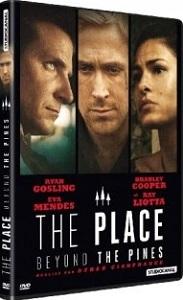 Place Beyond The Pines (The) / Derek Cianfrance (réal) | Cianfrance, Derek. Scénariste. Metteur en scène ou réalisateur