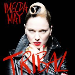 Tribal / Imelda May | May, Imelda. Interprète