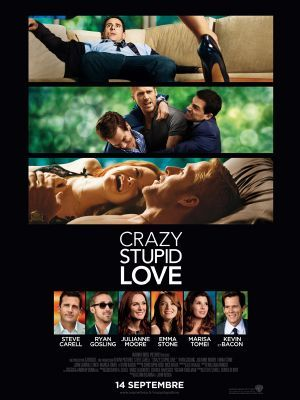 Crazy, Stupid, Love / Glenn Ficarra et John Requa (réal)   Ficarra, Glenn. Metteur en scène ou réalisateur