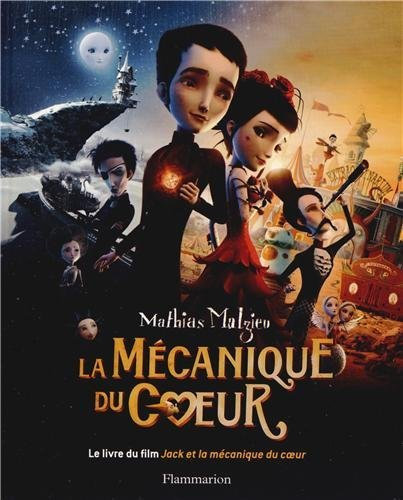 Jack et la mécanique du coeur / Stéphane Berla, réal. | Berla, Stéphane. Metteur en scène ou réalisateur