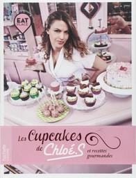 Les cupcakes de Chloé.S et recettes gourmandes / Chloé Saada   Saada, Chloé (1983?-....). Auteur