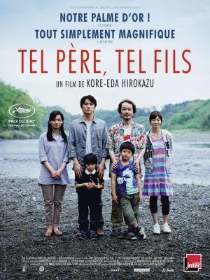 Tel père, tel fils / Hirokazu Kore-Eda (réal)   Kore-Eda, Hirokazu (1962-....). Metteur en scène ou réalisateur. Scénariste