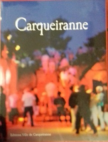 Carqueiranne : 2e édition, mise à jour et complétée |