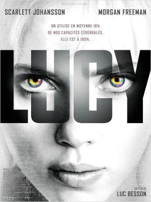 Lucy / Luc Besson (réal)   Besson, Luc. Metteur en scène ou réalisateur. Scénariste. Producteur