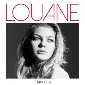 Chambre 12 / Louane   Louane. Interprète