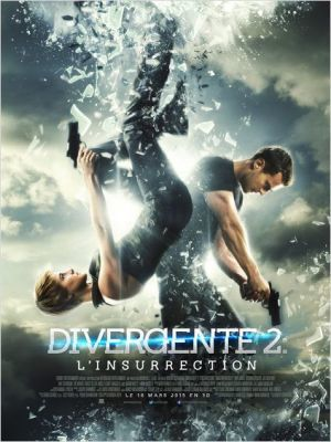 Divergente : L'insurrection. 2 / Robert Schwentke (réal)   Schwentke, Robert. Metteur en scène ou réalisateur