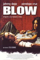 Blow / Ted Demme (réal) | Demme, Ted (1964-2002). Monteur. Producteur