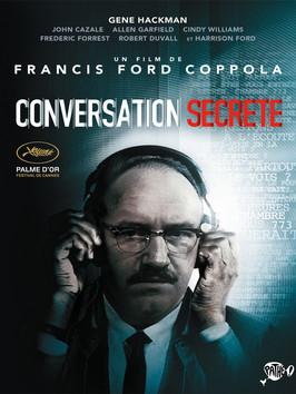 Conversation secrète / Francis Ford Coppola (réal) | Coppola, Francis Ford (1939-....). Metteur en scène ou réalisateur. Scénariste