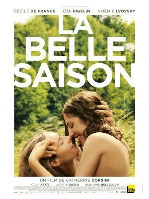 La belle saison / Catherine Corsini (réal) | Corsini, Catherine (1956-....). Metteur en scène ou réalisateur. Scénariste