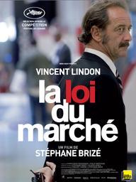 La loi du marché / Stéphane Brizé (réal) | Brizé, Stéphane. Monteur. Scénariste