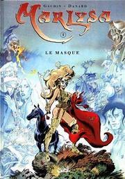 Marlysa. 1, Le masque / Gaudin   Gaudin, Jean-Charles. Auteur