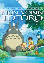 Mon voisin Totoro / Hayao Miyazaki (réal)   Miyazaki, Hayao. Metteur en scène ou réalisateur. Scénariste. Producteur