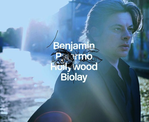 Palermo Hollywood - Volume 1 / Benjamin Biolay | Biolay, Benjamin. Interprète