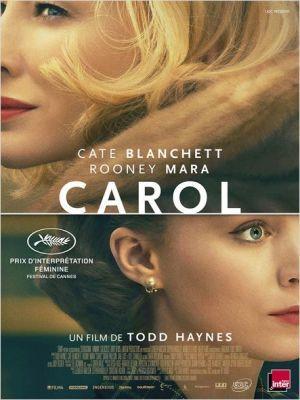 Carol / Todd Haynes (réal)   Haynes, Todd. Metteur en scène ou réalisateur