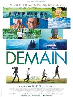 Demain / Cyril Dion, Mélanie Lauren (réal) | Dion, Cyril. Metteur en scène ou réalisateur