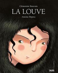 La louve / texte de Clémentine Beauvais   Beauvais, Clémentine (1989-....). Auteur