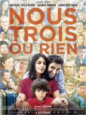 Nous trois ou rien / Kheiron (réal)   Kheiron (1982-....). Metteur en scène ou réalisateur. Scénariste. Acteur