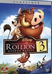 Le roi lion. 03 : Hakuna Matata / Bradley Raymond, réal. | Raymond, Bradley. Monteur