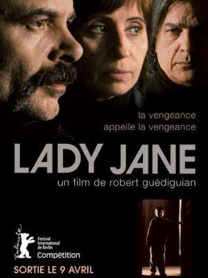 Lady Jane / Robert Guédiguian (réal) | Guédiguian, Robert. Metteur en scène ou réalisateur