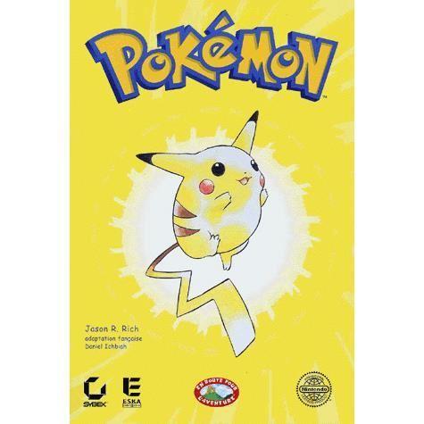 Pokémon : en route pour l'aventure / Jason R. Rich   Rich, Jason R.. Auteur