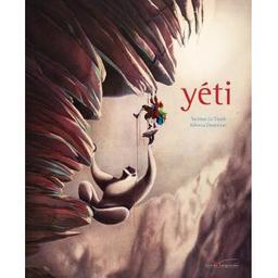 Yéti / Taï-Marc Le Thanh, Rébecca Dautremer | Le Thanh, Taï-Marc (1967-....). Auteur