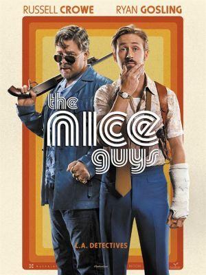 Nice guys (The) / Shane Black (réal) | Black, Shane (1961-....). Metteur en scène ou réalisateur. Scénariste