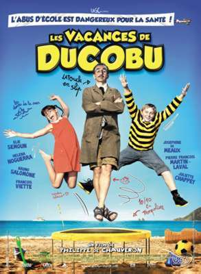 Les vacances de Ducobu / Philippe De Chauveron (réal) | Chauveron, Philippe de. Metteur en scène ou réalisateur. Scénariste