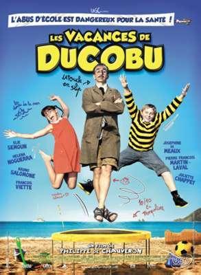 Les vacances de Ducobu / Philippe De Chauveron (réal)   Chauveron, Philippe de. Metteur en scène ou réalisateur. Scénariste