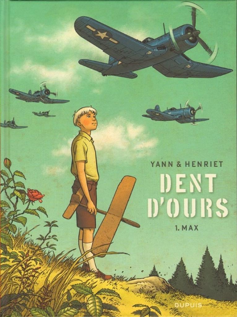 Dent d'ours. 1, Max / scénario Yann | Yann (1954-....). Auteur