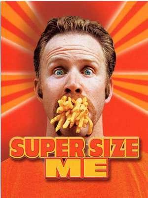 Super Size Me / Morgan Spurlock (réal) | Spurlock, Morgan. Metteur en scène ou réalisateur. Scénariste